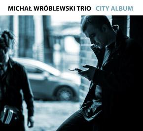 Michal Wróblewski Trio